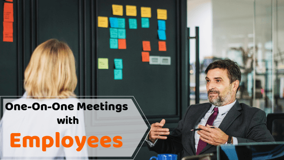 Effective One-On-One Meetings With Employees