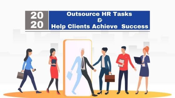 Outsource Your HR Tasks and Help Your Clients Achieve Success